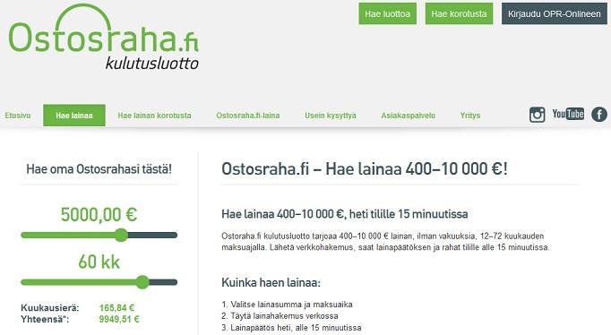 Ostosraha laina on todella nopea, sen verkkosivustolta on helppo ja nopea hakea jopa 10.000 euroa lainaa heti tilille