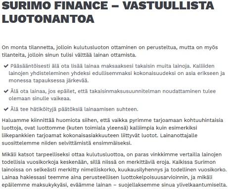 Surimo toimii Suomen lakien alla ja täten voit luottavaisin mielin hakea Surimon 4000 euron kertaluoton heti tilille